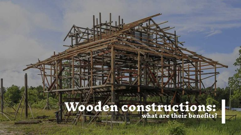 Wooden constructions: what are their benefits?